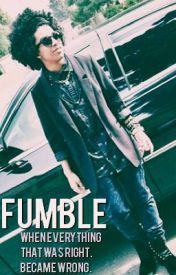 Fumble. (Princeton Teen-Fic) by kween_xo