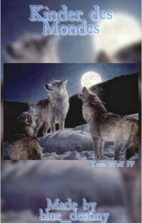 Kinder des Mondes (Teen Wolf FF) by Black_Shewolf