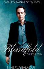 Blindfold (Book One) by airplanelover52