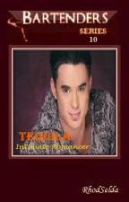 Bartenders Series 10; Tequila (Completed) Unedited by rhodselda-vergo