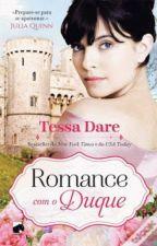 Romance com o Duque - Tessa Dare by Flaviacalaca