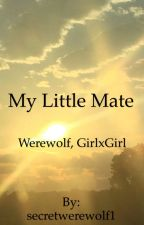 My Little Mate by secretwerewolf1