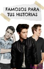 Famosos Para Tus Historias- Hombres  © by AnnWriter17