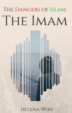 The Dangers of Islam: The Imam by HelenaWon