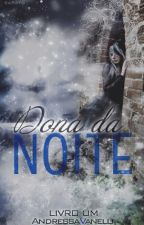 Dona da Noite by Arcandiana_333