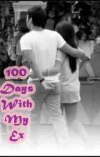 100 Days With My Ex (KRISJOY) by KRISJOY24FEVER