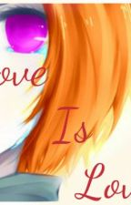 Love is Love. (Pein's Daughter)(Finished) by Angelicgirl2550