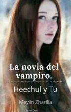 La novia del vampiro( heechul y tu ) by MaytheELFRetana