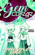 Gem College by -Pineapple-Juice-