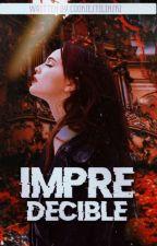 // Impredecible // Editado by Cookiestilinski
