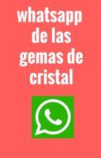 whatsapp de las gemas de cristal by -Chara_Senpai-
