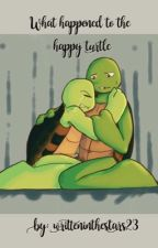 What Happened to the Happy Turtle (Wattys2016) by QueenofSpades130