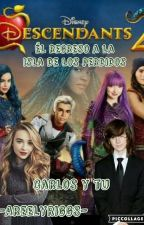 descendientes carlos y tu (LA HERMANA DE BEN) by -AreelyRiggs-