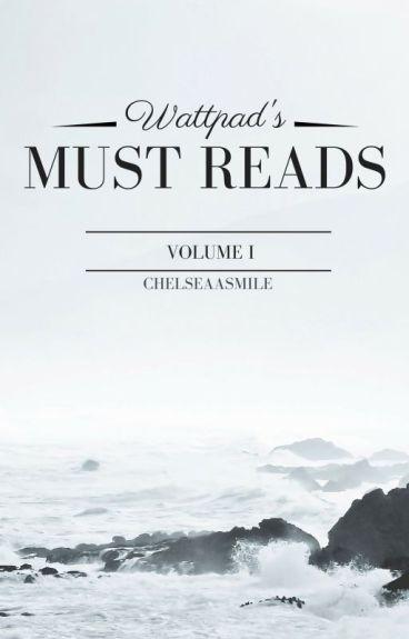 Wattpad's Must Reads: Volume I
