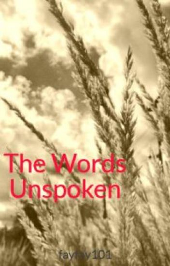 The Words Unspoken