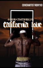 California Love (Urban 90s Book*1) by xCreativityReborn