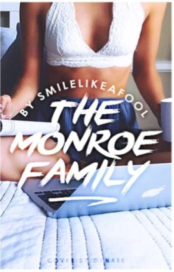 The Monroe Family (NMGG Book 2)