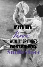 I'm in love with my Brother's bestfriend by smileyfacc