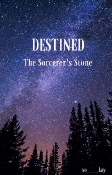 Destined  Sorcerer's Stone :Book 1