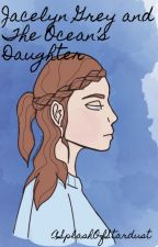 Audrey Varr and Poseidon's Daughter (PJO/HoO OC fanfic) #1 by SheCatSilver