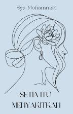 Setia Itu Menyakitkan by SyaMohammad