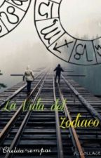 La vida de un signo (#ZodiacAwards) by Chelita-sempai