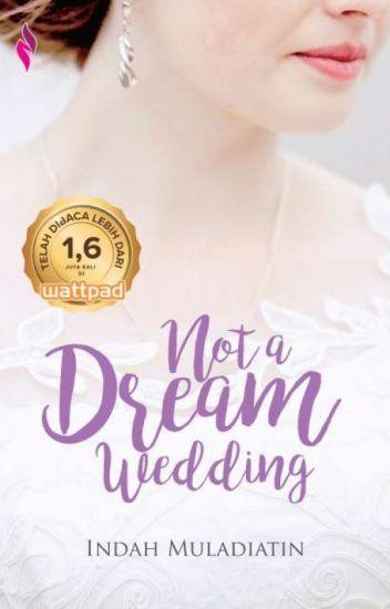 Not A Dream Wedding