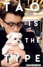 【Tao's The Type】 by ExoWeAreBangtan