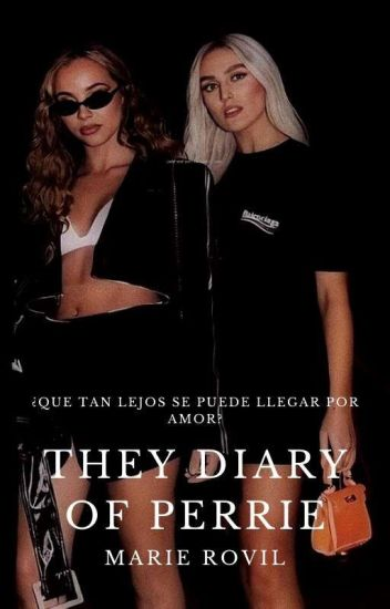 The diary of Perrie  Jerrie 