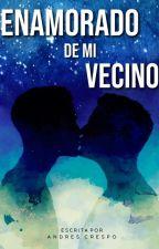 ENAMORADO DE Mi VECINO by AndresHCT
