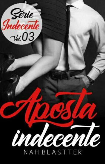 APOSTA Indecente - Vol.03 ( DEGUSTAÇÃO!!!)