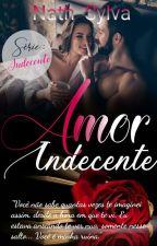 AMOR Indecente - Vol.04 #SUSPENSO by AuthorNatth