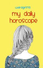 My Daily Horoscope by weirdgirl778