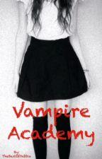 Vampire Academy by TheBestOfDebbie