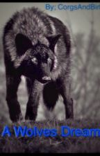 A Wolves Dream by CorgsAndBirbs