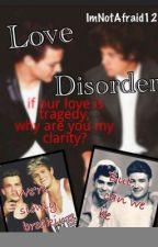 Love Disorder (Larry Stylinson) AU by ImNotAfraid12