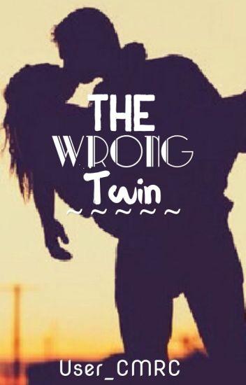 The Wrong Twin [HIATUS]