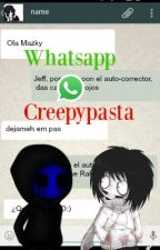 Whatsapp Creepypasta!!!  by OreoSempai