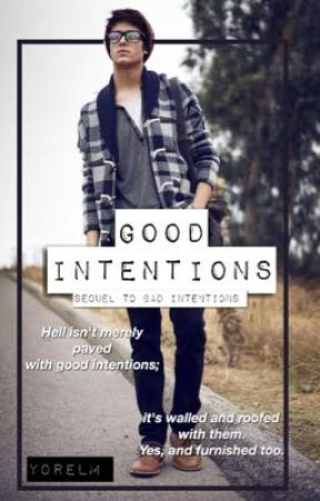 Good Intentions by YorelM