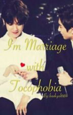 I'm Marriage with Tocophobia by Deer614