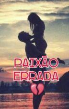 Paixão Errada by gugaluizM