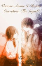 Various Anime x Reader One-Shots~ The Sequel! #Wattys2016 by MissionToMarsy