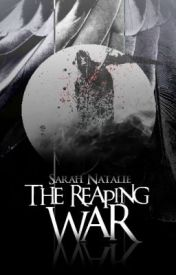 ♛ The Reaping War ♛ by accipe_casus