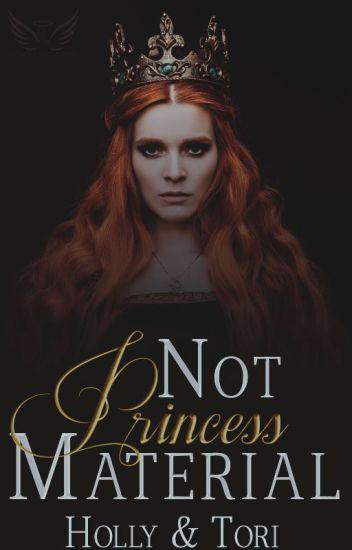 Not Princess Material