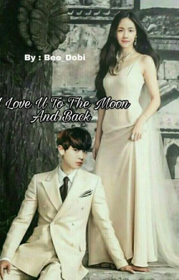 FF ChanBaek-I Love You To The Moon And Back