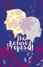 The Refused Proposal(Slower Updates) by daydreamero9