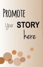 Promote your story here by Stellamanda