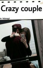 Crazy Couple (END) Revisi by Neldamaega6