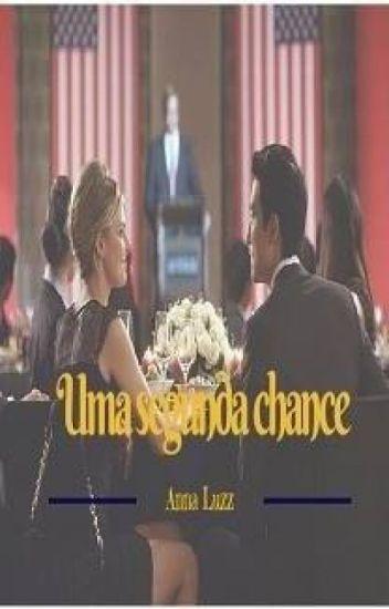 Uma segunda chance ( livro finalizado )