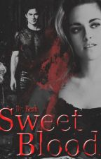 Sweet Blood by BeahSalvatore